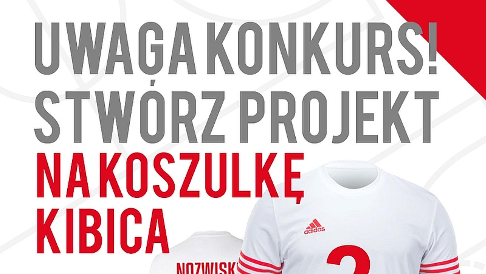 KoszKoszulka! – Zaprojektuj koszulkę Kibica Reprezentacji Polski